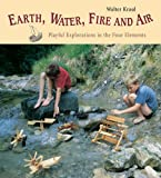 Earth, Water, Fire and Air: Playful Explorations in the Four Elements