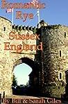 Romantic Rye, Sussex, England;: A Fir...