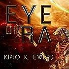 Eye of Ra Hörbuch von Kipjo K. Ewers Gesprochen von: Mirron Willis