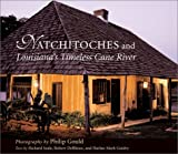 img - for Natchitoches and Louisiana's Timeless Cane River book / textbook / text book