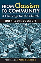FROM CLASSISM TO COMMUNITY: A CHALLENGE FOR THE CHURCH