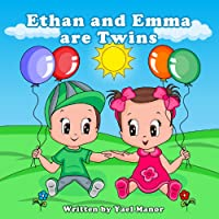 (FREE on 5/31) Toddler Books: Ethan And Emma Are Twins by Yael Manor - http://eBooksHabit.com