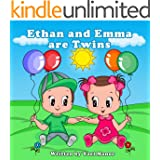 Children Books: Ethan and Emma are Twins (Bedtime Stories For Children)(Picture Books) (Twins Stories Book 1)
