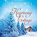 Heartsong Cottage: The Eternity Springs Series, Book 10 (       UNABRIDGED) by Emily March Narrated by Amy Landon