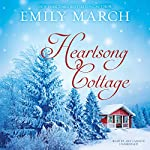 Heartsong Cottage: The Eternity Springs Series, Book 10 | Emily March