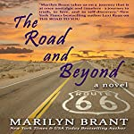 The Road and Beyond: The Expanded Book-Club Edition of The Road to You | Marilyn Brant