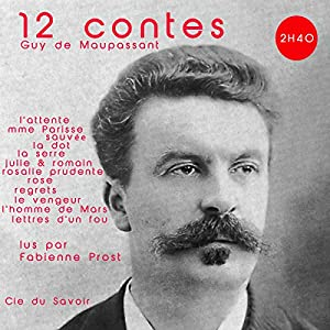 12 contes de Maupassant Audiobook