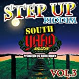 SOUTH YAAD MUZIK ''STEP UP RIDDIM Part.3''