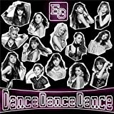 Dance Dance Dance(CD+DVD) - E-girls