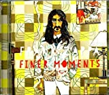 Finer Moments [2 CD] by Frank Zappa (2012-12-18)