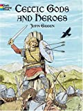 Celtic Gods and Heroes (Dover Coloring Book) (0486427927) by Green, John