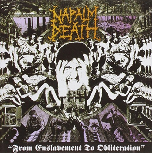 From Enslavement To Obliteracion by Napalm Death (2004-08-03)