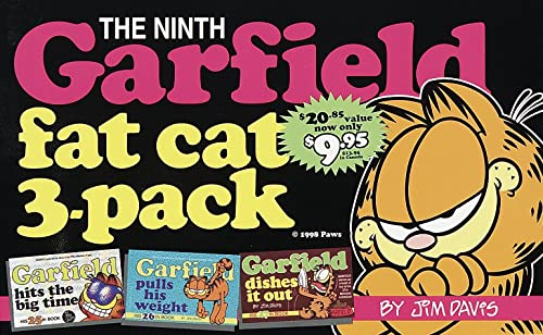 Garfield Fat Cat 3-Pack #9: Contains: Garfield Hits the Big Time (#25); Garfield Pulls His Weight (#26); Gar field Dishes it Out (#27) (Garfield Fat Cat Three Pack)