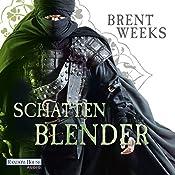 Schattenblender (Die Licht-Saga 4) | Brent Weeks