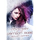 The Mystery of the Crimson Robe (Short story)by Declan Conner
