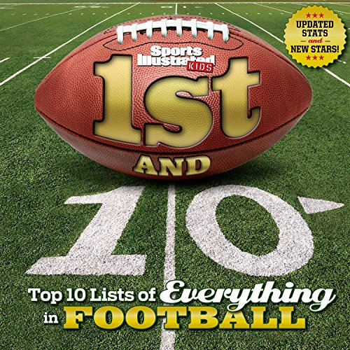 Sports Illustrated Kids 1st and 10: Top 10 Lists of Everything in Football (Revised & Updated) (Top 10 Books For Kids compare prices)