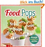 Food Pops: Pikante H�ppchen am Stiel...