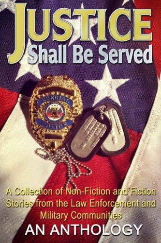 Justice Shall Be Served: An Anthology