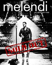 Melendi. Un Alumno Mas... Sold Out