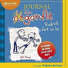 Rodrick fait sa loi (Journal d'un dégonflé 2) | Livre audio Auteur(s) : Jeff Kinney Narrateur(s) : Fabien Briche