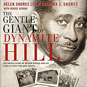 Gentle Giant of Dynamite Hill Audiobook