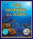 img - for A Las Escondidas en el Oc ano (Spanish Edition) book / textbook / text book