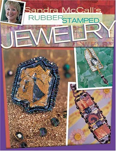 Sandra McCall's Rubber Stamped Jewelry (Making Stamped Jewelry compare prices)