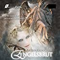 Engelsbrut (City of Angels 1) Hörbuch von Andrea Gunschera Gesprochen von: Juliane Ahlemeier