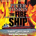 The Fire Ship: Richard Mariner Series, Book 2