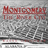 Montgomery: The River City