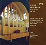 Great European Organs No 53/ The Organ of Kallio Church, Helsinki, Finland Keith John