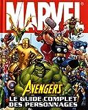 echange, troc Alan Cowsill - Avengers, le guide complet des personnages