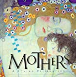 Mothers: A Loving Celebration