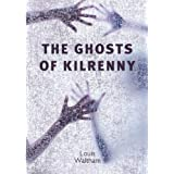 The Ghosts of Kilrennyby Louis Waltham