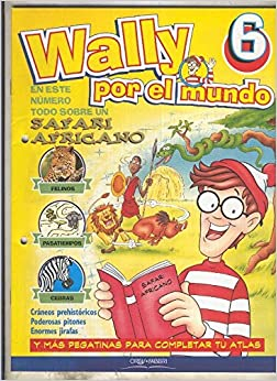 Wally por el mundo numero 06: Safari africano: Varios: Amazon.com