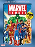 Marvel Heroes Jumbo Color & Activity Book (0696226596) by Marvel