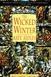The Wicked Winter (A Roger the Chapman Medieval Mystery)