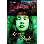 Keeper of the Night | Kimberly Willis Holt