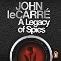A Legacy of Spies Audiobook by John le Carré Narrated by To Be Announced