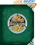 Monsterology: The Complete Book of Mo...