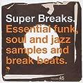 Super Breaks Vol.1: Essential Funk Soul & Jazz Breakbeats [VINYL]