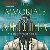 The Immortals of Meluha: The Shiva Trilogy | Amish Tripathi