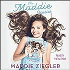 The Maddie Diaries: My Story Hörbuch von Maddie Ziegler Gesprochen von: Maddie Ziegler