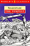 The Tempest (The World Classics, the Oxford Shakespeare) (0192814508) by William Shakespeare