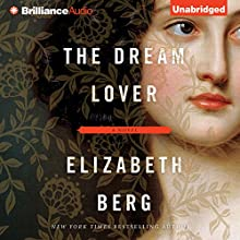 The Dream Lover: A Novel (       UNABRIDGED) by Elizabeth Berg Narrated by Emily Sutton-Smith