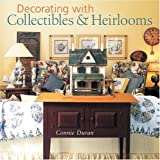 img - for Decorating with Collectibles & Heirlooms book / textbook / text book