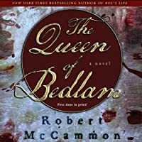 The Queen of Bedlam: A Matthew Corbett Novel, Book 2 (       UNABRIDGED) by Robert McCammon Narrated by Edoardo Ballerini