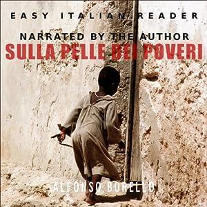Sulla Pelle dei Poveri (Italian Edition) Audiobook
