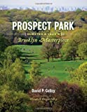 Prospect Park: Olmsted and Vaux's Brooklyn Masterpiece