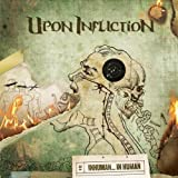 Inhuman... In Human by Upon Infliction (2010-07-13)